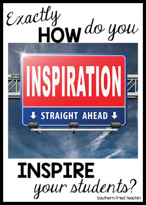 Inspiring your students