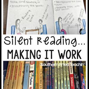 Silent reading….making it work!