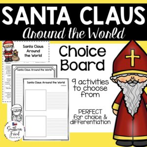 Looking for a fun activity for your students during the holiday season? You will LOVE this Santa Claus Around the World Choice Board! Your students will too!